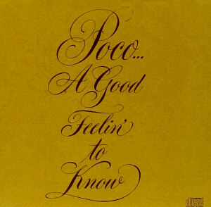 poco portada segundo disco a good feelin to know