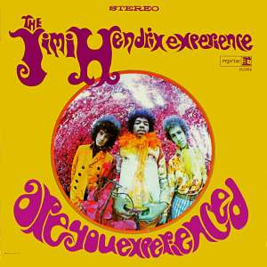 el mejor disco de jimi hendrix are you experienced