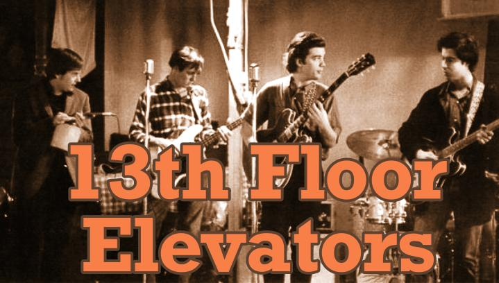 13th floor elevators miembros Roky Erickson, Tommy Hall, Stacy Sutherland, Danny Thomas