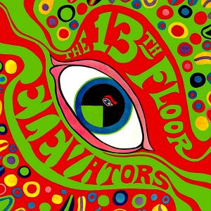 The Psychedelic Sounds of the 13th Floor Elevators (1966) Roky Erikson