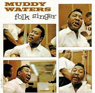 Muddy Waters Folk Singer portada